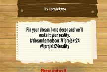 WhishList Home / Pin your dream home decor and we'll make it your reality. #dreamhomedecor #iprojekt24 #iprojekt24reality