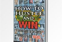 """Hustle and Win Series - Supreme Understanding / Here you'll discover pins related to our flagship series """"How to Hustle and Win"""""""