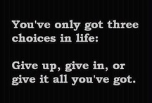 3 choices you have