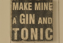 Make mine a Gin & Tonic