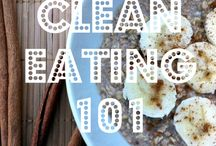 Clean eating meals and tips / by Emily Wilke Detjen