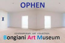 La Collezione Bongiani Ophen Art Museum / Collezione di Arte Contemporanea