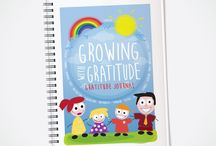 """Growing With Gratitude Resources / """"Planting the Seeds of Happiness"""" We create resources for teachers and families to cultivate habits of gratitude, kindness, optimism and mindfulness in a fun and engaging way."""