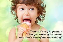 Quote of the month: June / You can't buy happiness, but you can buy ice-cream. And that's kind of the same thing.