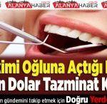 Diş Hekimi Oğluna Açtığı Davada 1 Milyon Dolar Tazminat Kazandı