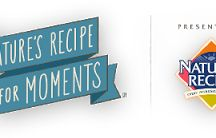 Nature's Recipe #RecipeForMoments / #RecipeForMoments