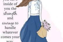 Inspirational art quotes for ladies / Strenght and courage for woman