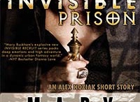 INVISIBLE PRISON - Novella Urban Fantasy Invisible Recruits series / The start of the best selling Alex Noziak URBAN FANTASY series! Discover how Alex became an Invisible Recruit agent and what happened when meeting her team members!