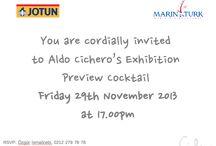 Aldo Cichero's Exhibition in Istanbul / Preview cocktail: 29th november 2013 at 17.00pm Istanbul Marinturk. Sergi Salonu. Batı Mah. Sahil Yolu. Pendik