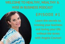 Healthy, Wealthy & Wise in Business Podcasts / Join me each week on the Healthy, Wealthy & Wise in Business podcast to learn the secrets to having it all in business and lin life.