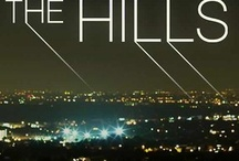 THE HILLS / Loved this t.v show