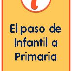 Paso infantil a primaria