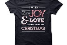 CHRISTMAS INSPIRED T-SHIRTS AND GIFTS / Cute, Clever and Funny Christmas Quotes, Sayings, T-Shirts, Hoodies, Tees, Tank Tops, Gifts.