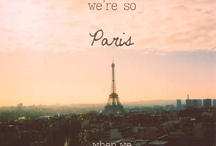 Dreaming Of Paris / by Laura Wells