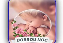 GOOD NIGHT - DOBROU NOC