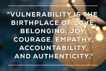 Vulnerability / All about the need to be vulnerable in our relationships