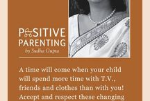 Positive Parenting by Sudha Gupta / Positive parenting, Positive Parenting by Sudha Gupta, Parenting Expert, Parenting Tips, Parenting Expert in India