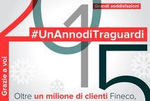 #UnAnnodiTraguardi / Il 2015 di Fineco.