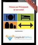 Gli eBook Gratuiti / Gli eBook gratuiti realizzati da L'angolo del Wellness!