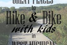Michigan Adventures / Things to see and do in the beautiful state of Michigan