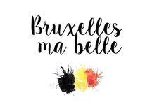 Bruxelles , ma belle