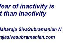 Quotes of Dr Maharaja SivaSubramanian N / Quotes of Dr Maharaja SivaSubramanian N, Consultant and Coach, Human Growth Potential Expert