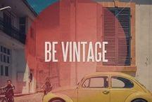 Be vintage ! / by Burcu Elmas