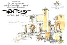 Hotel Tuder exhibition: UMBRIAN SKETCHES / ART EXHIBITION in Todi at Hotel Tuder from the 20th to the 29th september . By Thom Ricks