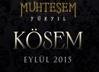 Muhteşem Yüzyıl Kösem izle / Muhteşem Yüzyıl Kösem dizisinin panosu..