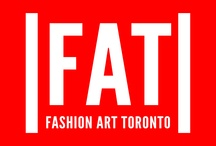 |FAT| Arts & Fashion Week Toronto 2012 / |FAT| is back in Toronto April 24-28, 2012. |FAT| Arts & Fashion Week Celebrates 7 YEARS.  / by Sonja Andic