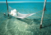 Relaxation/Beautiful places/destinations / by Laura Wade Bonin