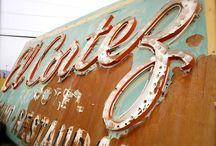 Vintage signs / by Bonnie Thompson