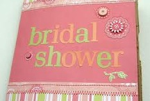 Bridal Shower  / by Sheila Johnston