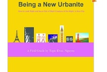 Being a New Urbanite / Being a New Urbanite is a non-fiction book.  It's not simply a listing of restaurants, shops & that kind of stuff. It's better. // So, you're graduating, moving for school, moving for a job or just changing it up- learn how to not get stuck in the practical and social pitfalls of being new to a big city. http://www.amazon.com/Being-New-Urbanite-Ashley-ebook/dp/B002EAYI3O