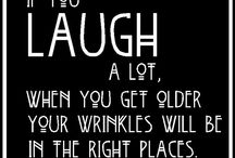Just for Fun / We all need a good laugh from time to time...it helps keep us young!