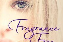 Fragrance Free / Sensation Collection 3 / by LB Dunbar
