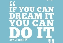 Disney Quotes / by Jane Ammon-Photographer