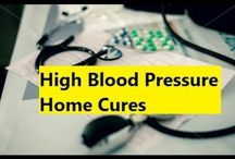 High Blood Pressure Home Cures / Natural High Blood Pressure Home Cures