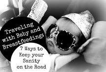Traveling & Breastfeeding / Traveling while breastfeeding can be a challenge, but it doesn't have to be impossible. You can still enjoy yourself and include the newest member of your family in your travel plans!