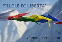 Ispirazioni & Co. - Pillole di libertà
