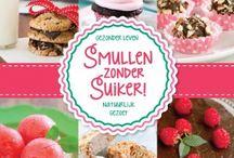 Smullen zonder Suiker! boek / Een kookboek voor snoepkonten die gezonder willen leven.  Recepten van ijs tot taart, cupcakes, snoep en koek. En omdat we van zoet houden, maar liever niet te veel of geen geraffineerde suiker willen eten, zijn de recepten gezoet met dadels, honing, ahornsiroop en meer. Voordelen van geen geraffineerde suiker eten zijn o.a.: meer energie, geen hoofdpijn meer, gewichtsverlies, mooiere huid en een betere weerstand.