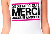 vetements et gadgets Jacquie et Michel / Des vêtement, T-shirt, Débardeur, Boxer et des gadgets humour  arborant le célèbre slogan du plus connu des sites de sexe amateur français. On dit merci qui ?