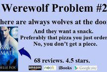 Werewolf Problems / The first world problems of werewolves (and their kin...were cats, dragons and were bears)