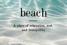 Beach Wisdom / Thoughts about beaches or inspired by beaches