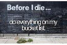 Bucket List. (: / by Chelsey Allen