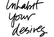Desire / Danielle LaPorte & other champions of desire