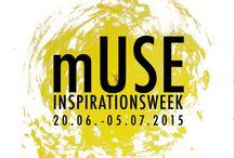 mUSE INSPIRATIONSWEEK | 2015 / mUSE INSPIRATIONSWEEK 2015 20.06 - 05.07.2015 Ab Nordstadt Hannover beginnen
