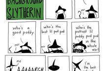 My life as a backround slytherin