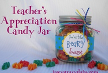 Teacher Appreciation Gifts / by Tessa Johnston