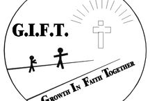 G.I.F.T  Growth In Faith Together